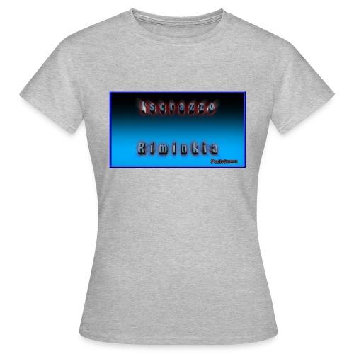 Iscrazzo_riminkia - Maglietta da donna
