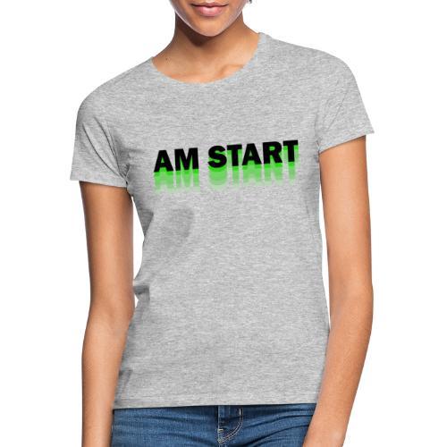 am Start - grün schwarz faded - Frauen T-Shirt