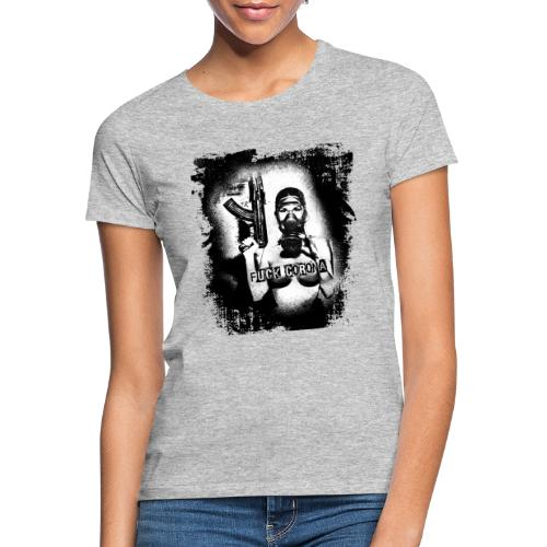 masked girl with AK - FUCK CORONA 4 white clothes - Frauen T-Shirt