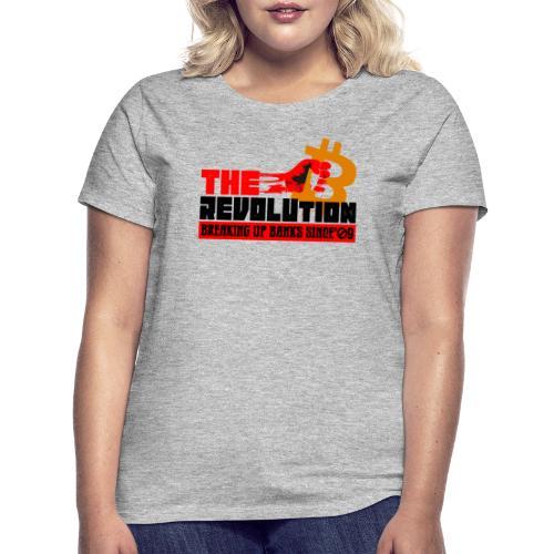 Die Bitcoin Revolution - BTC Revolution - Frauen T-Shirt