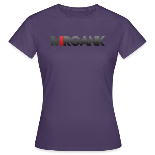 Mrgank Text - Women's T-Shirt