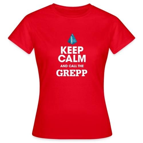 KEEP CALM GREPP png - T-shirt Femme