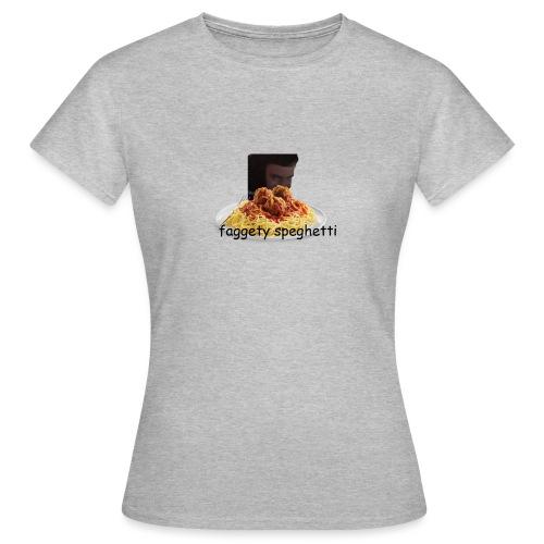 Fagetty Spaghetti (impact) - Women's T-Shirt