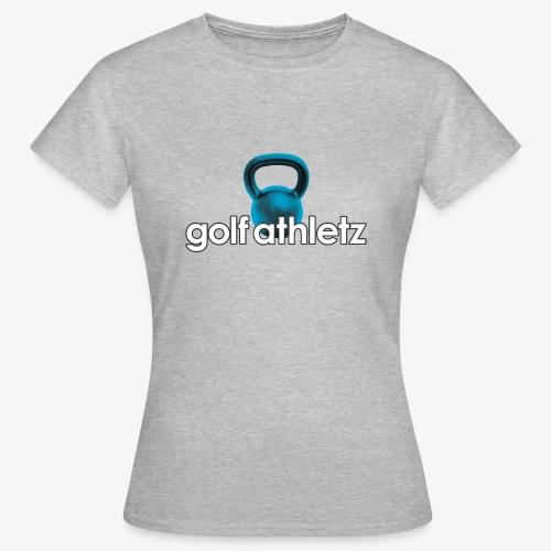 GOLF ATHLETZ - Kettlebell Trainings Sport Motiv - Frauen T-Shirt
