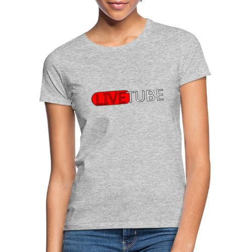 Livetube - Dame-T-shirt