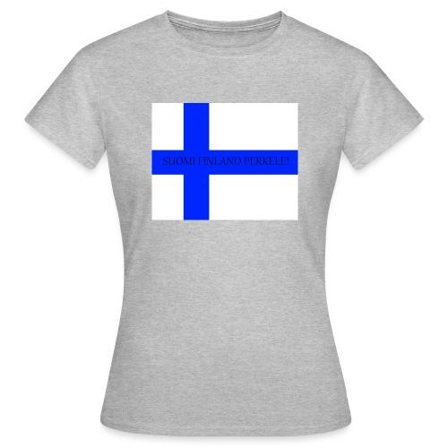SUOMI FINLAND PERKELE - Naisten t-paita