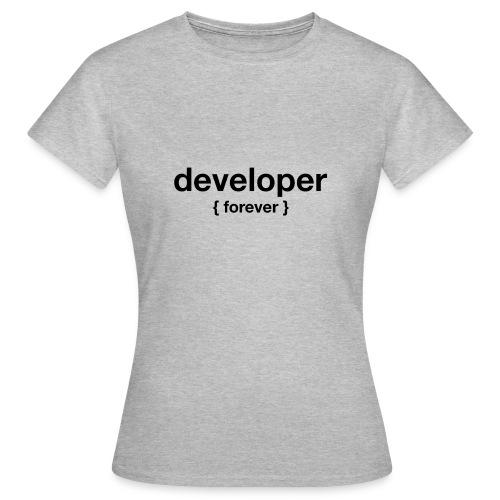 developer forever curly - Frauen T-Shirt