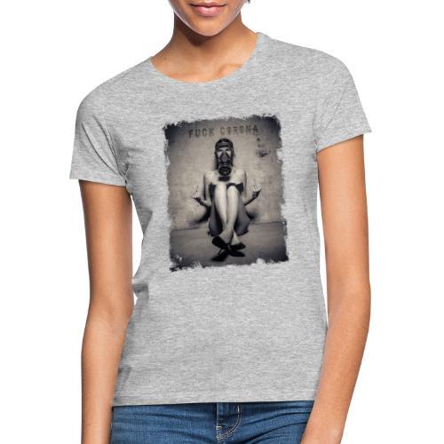 DOUBLE FUCK YOU CORONA - Frauen T-Shirt