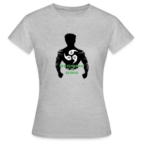 Raijin Become_A_God - Frauen T-Shirt