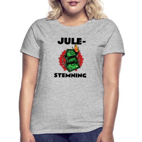 Julestemning . Morsomt julemotiv - T-skjorte for kvinner