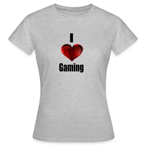 i love gaming - Frauen T-Shirt