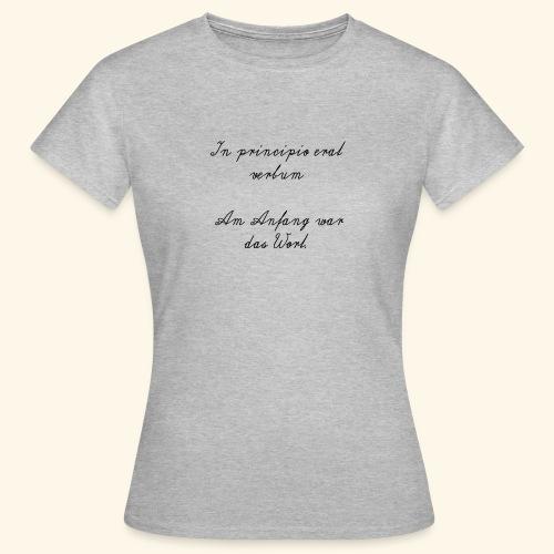 Lateinischer Spruch - Frauen T-Shirt