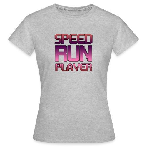 Speedrun player - T-shirt Femme