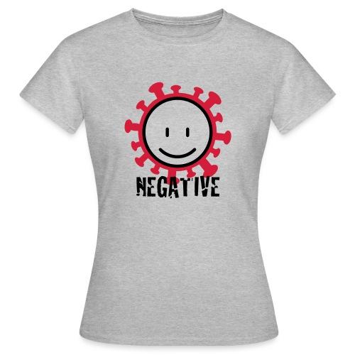 negative corona - Vrouwen T-shirt