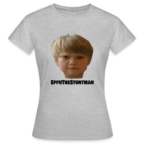 EppuTheStuntman - Naisten t-paita