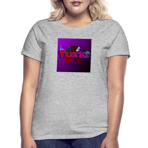 toxic paita - Naisten t-paita