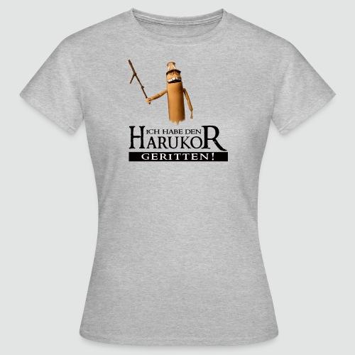 TubeHeads Ich habe den Harukor geritten - Frauen T-Shirt