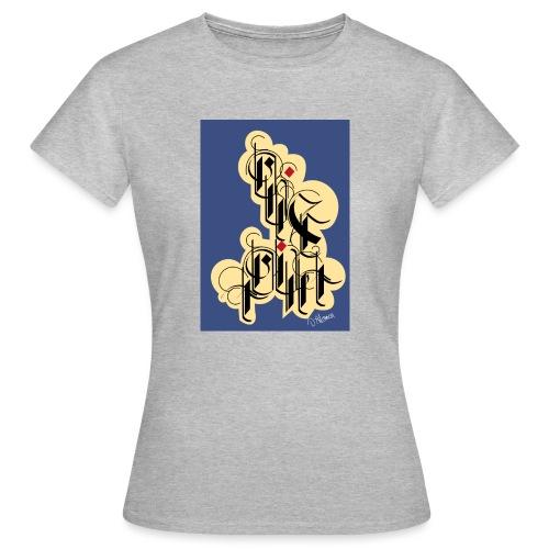 Avant de vous parler, pensez. - T-shirt Femme