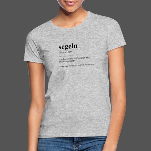 segeln Definition Tshirt Boot reparieren - Frauen T-Shirt