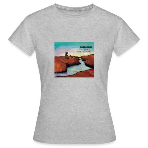 Quiet Litte Place Called The Inside - Frauen T-Shirt