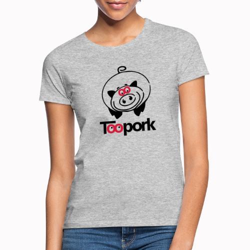 toopork2 - Maglietta da donna