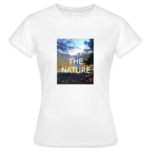 Get the Nature - Frauen T-Shirt