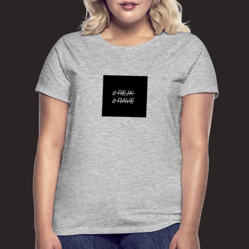 2 Rejk 2 Rave Musta - Naisten t-paita
