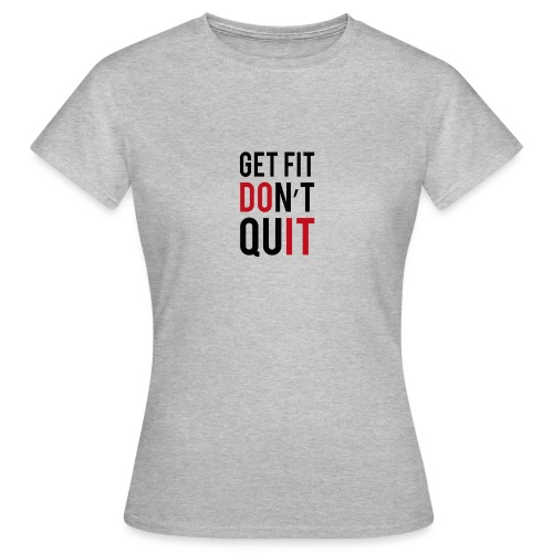 fitness quotes png - Women's T-Shirt