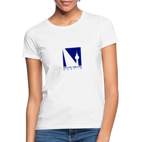 Instant Theater Berlin logo - Women's T-Shirt