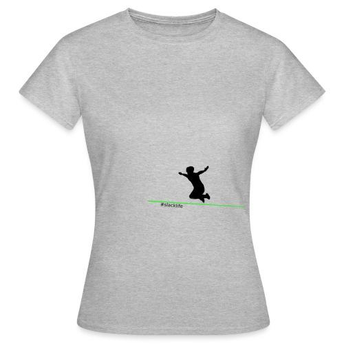 Slackline - Frauen T-Shirt