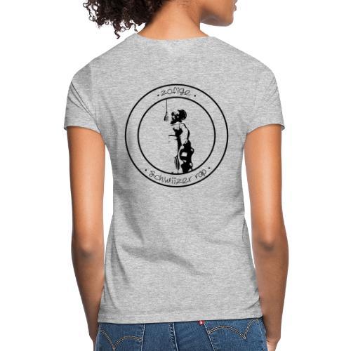 Zofige schwiizer rap - Frauen T-Shirt