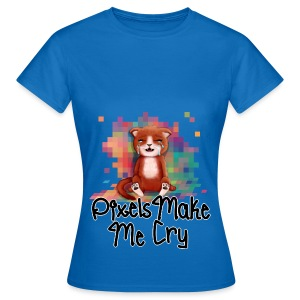 Pixel's Make Me Cry - Women's T-Shirt