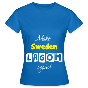 Make Sweden LAGOM again! - T-shirt dam