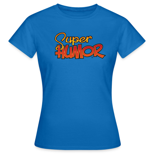 Super Humor - Camiseta mujer