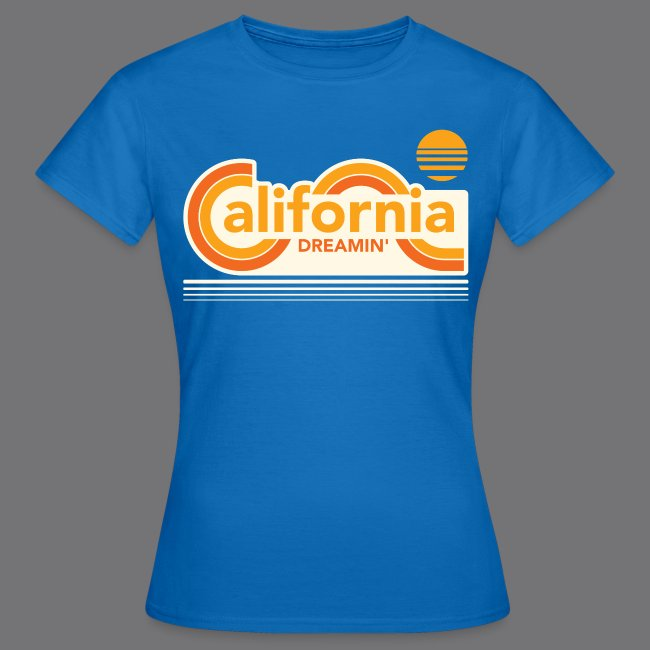 CALIFORNIA DREAMIN Tee Shirts