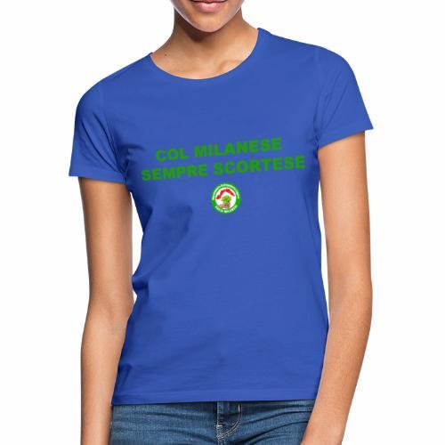 INDICAZIONE COMPORTAMENTALE (SCRITTA VERDE) - Maglietta da donna
