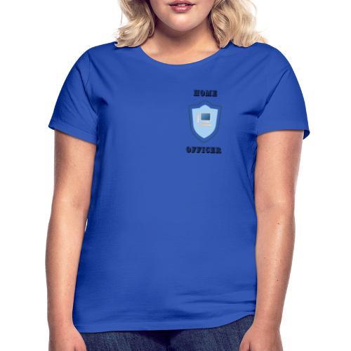 HOME-OFFICER 1 - Frauen T-Shirt