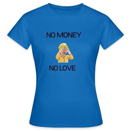 NOMONEY NO LOVE - T-shirt dam