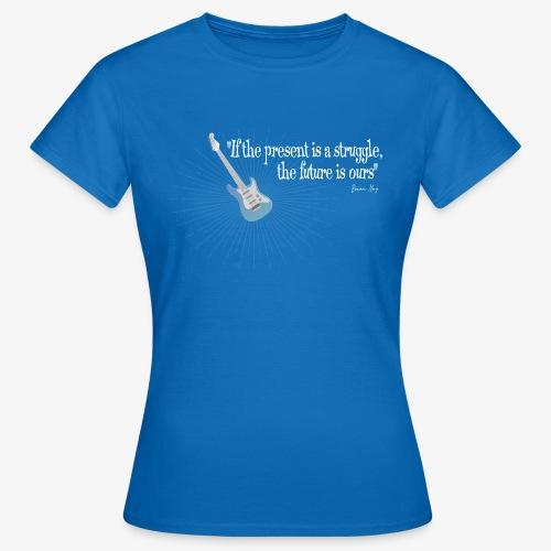 Frases celebres 01 - Camiseta mujer