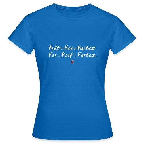 Fer Peuf Fartez - T-shirt Femme