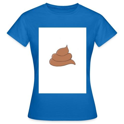 Scheiße ist - Frauen T-Shirt