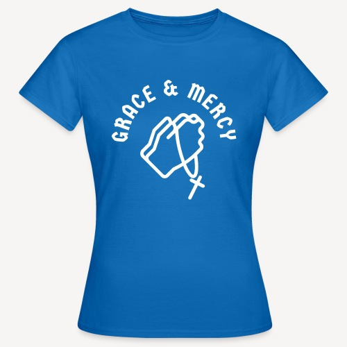 GRACE AND MERCY - Women's T-Shirt