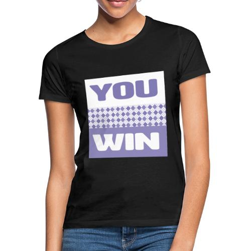 you win 29 - Women's T-Shirt