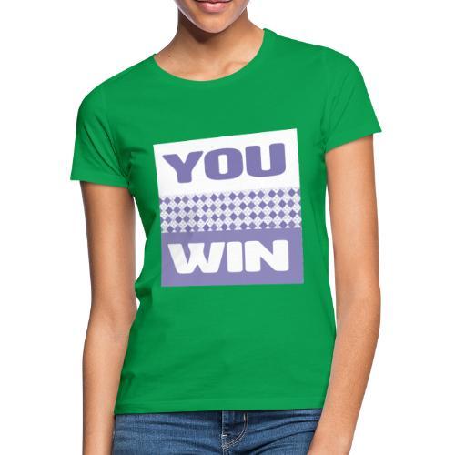 you win 29 - Women's T-Shirt
