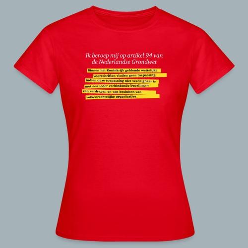 Nederlandse Grondwet T-Shirt - Artikel 94 - Vrouwen T-shirt