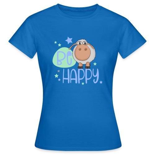 Be happy sheep - Happy sheep - lucky sheep - Women's T-Shirt