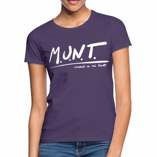 Munt - Vrouwen T-shirt