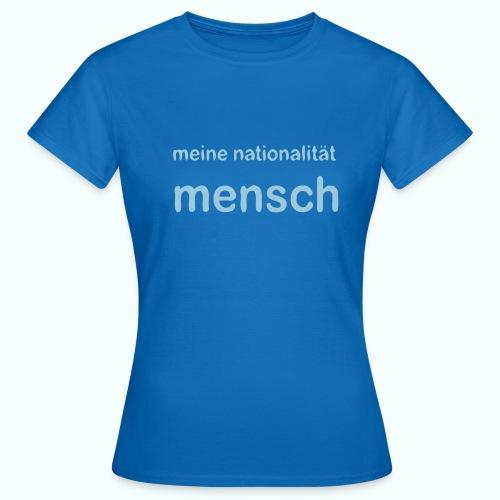 nationalität mensch v 170 - Frauen T-Shirt