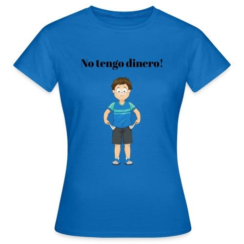 NO TENGO DINERO - T-shirt dam
