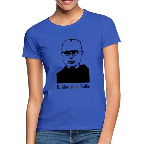 Hl. Maximilian Kolbe - Frauen T-Shirt